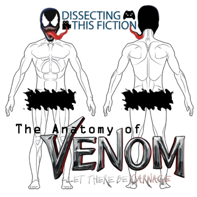 The Anatomy of Venom Let There Be Carnage