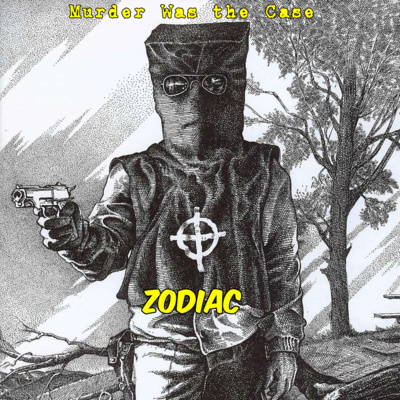 #199. Zodiac (Profile) feat. Douglas MacGregor by Murder Was The Case • A podcast on Anchor