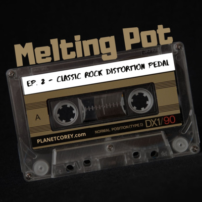 """Artwork for episode """"EP. 2 - Classic Rock Distortion Pedal (feat. Anthrax, Motley Crue, Stone Sour, Dream Theater, more)"""""""