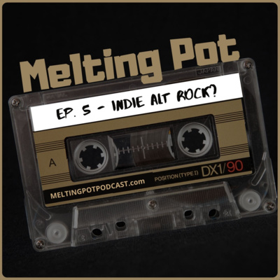 "Artwork for episode ""EP. 5 - Indie Alt Rock? (feat. Chris Robley, Dave Hause, shame, Ayron Jones, Kings of Leon, more)"""