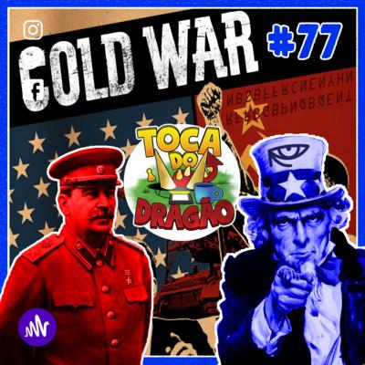 TDD EP#77 | TEORIAS DA CONSPIRAÇÃO | Guerra Fria: Tio Sam, Robô Toupeira e Rasputin!