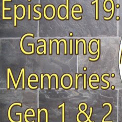 The Bm Show Episode 19 Gaming Memories Gen 1 2 By The Bm2 Show A Podcast On Anchor