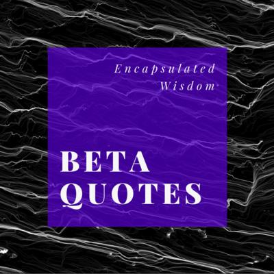 Beta Quote • 19