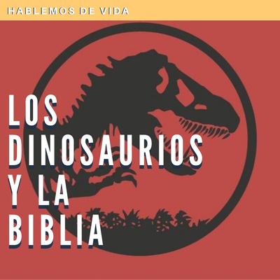 Los Dinosaurios Y La Biblia By El Teista Curioso A Podcast On Anchor ¿qué representan estos enormes bichos en la los primeros dinosaurios están hasta en la industria del cine. anchor