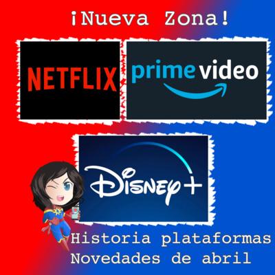 ¡Nueva Zona! Origen de Netflix y Amazon Prime Video. Primer contacto con Disney + #MarvelianaTecno