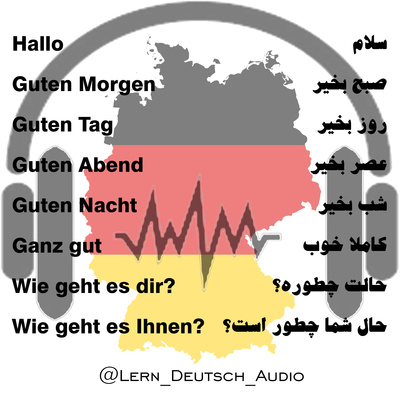 Lern Deutsch آلمانی یاد بگیر A Podcast On Anchor