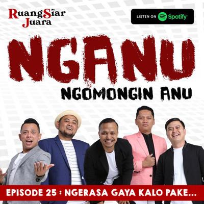 Nganu Ngomongin Anu 43 Ngomongin Hantu Bersama Jurnal Risa By Rsj Ruang Siar Juara A Podcast On Anchor