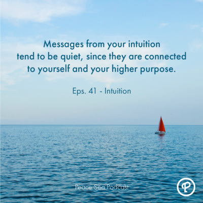 Ep. 41. Intuition