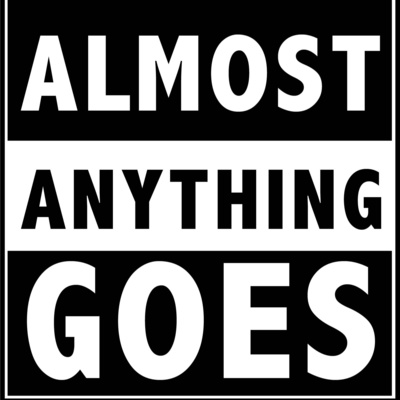 Almost Anything Goes