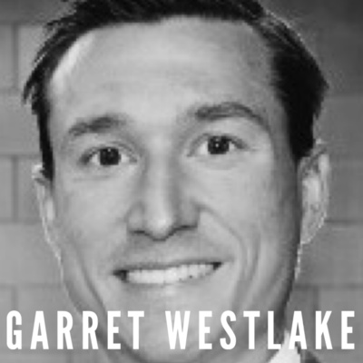 Episode 26 - Garret Westlake