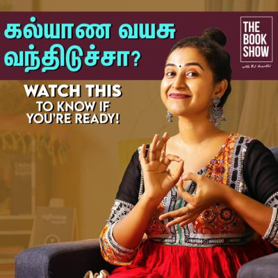 கல்யாண வயசு வந்திடுச்சா?   Watch This To Know If Your Ready   The Book Show ft. Rj Ananthi