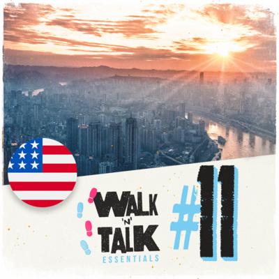 Walk 'n' Talk Essentials #11 - ¡Seguro que hay sol mañana!
