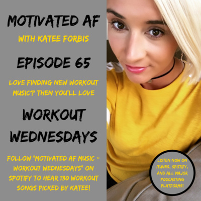 Ep  65 - Workout Wednesdays: April 17, 2019 - 10 More