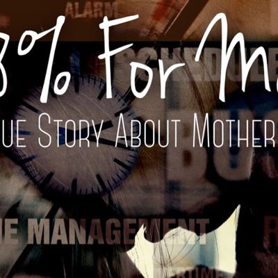8% For Me - A True Story About Motherhood
