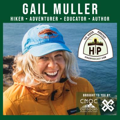 Gail Muller: HIKER, ADVENTURER, EDUCATOR & AUTHOR | The Hiker Podcast S3E6