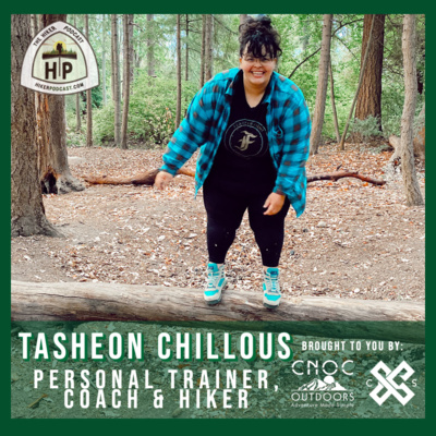 Tasheon Chillous: Personal Trainer, Coach, & Hiker | The Hiker Podcast