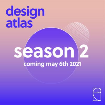 Design Atlas - Season 2 - Trailer