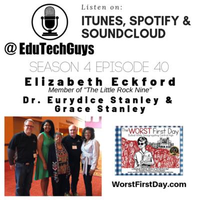 S4E40 - Elizabeth Eckford, Dr  Eurydice Stanley & Grace