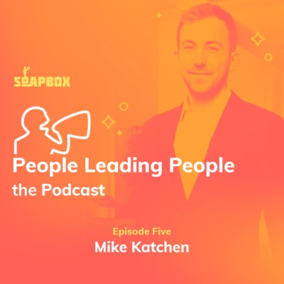 #5: Mike Katchen of Wealthsimple on building amazing teams