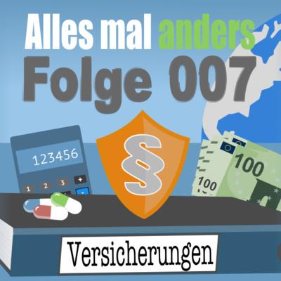 AMA 007: Wenn der Notfall eintritt (Versicherungen)