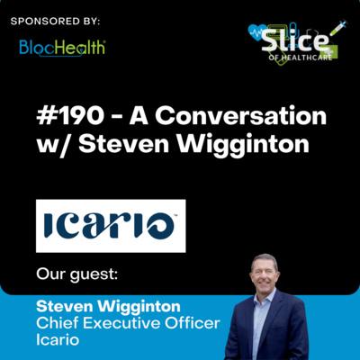 #190 - Steven Wigginton, CEO at Icario