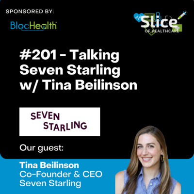 #201 - Talking Seven Starling w/ Tina Beilinson, Co-Founder & CEO