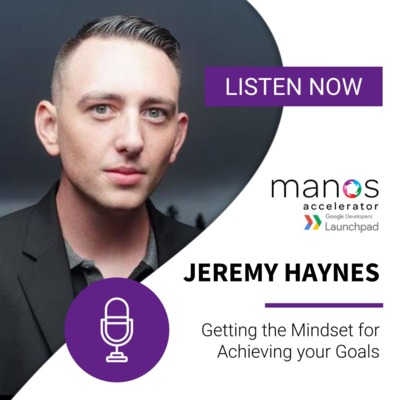 Getting the Mindset for Achieving your Goals - Jeremy Haynes