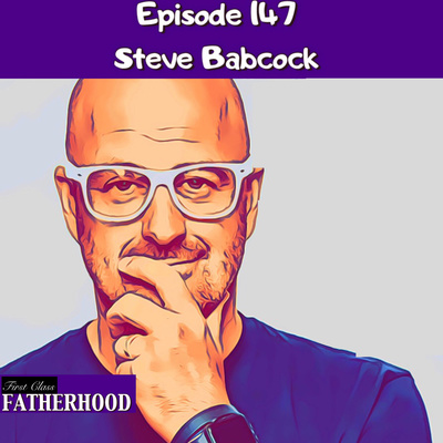 118 Dom Raso by First Class Fatherhood • A podcast on Anchor