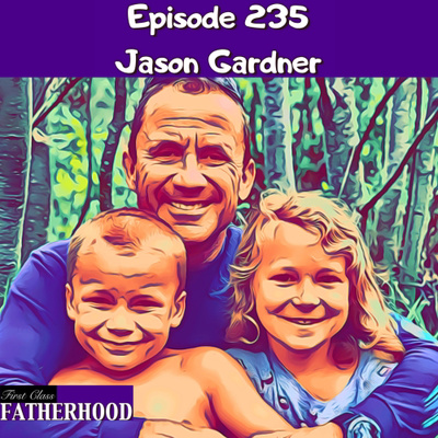 Coming Soon by First Class Fatherhood • A podcast on Anchor