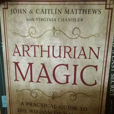 Exploring Arthurian Magic by Psychic Today with Jill Roberts