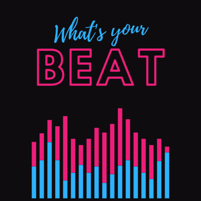 Introducing - What's your Beat