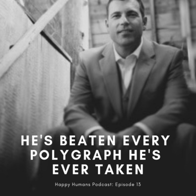 Episode 13 - He's Beaten Every Polygraph Test He's Ever Taken