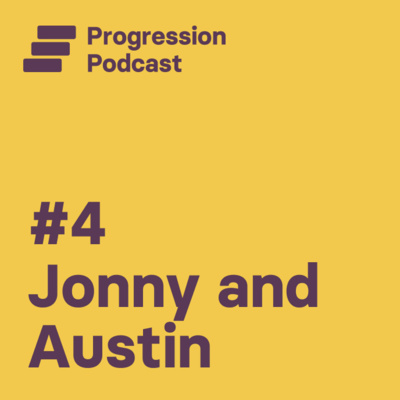 #4: Jonny and Austin chitchat