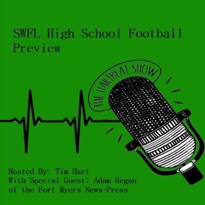 Ep #24 SWFL High School Football Preview