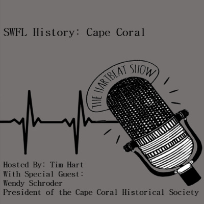 Ep #32 Ask An Expert: History of Cape Coral