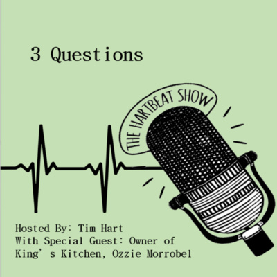 Ep #34  3 Questions with Ozzie Morrobel of King's Kitchen