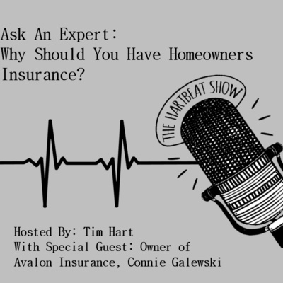 Ep #44 Ask An Expert: Why Should You Have Homeowners Insurance?