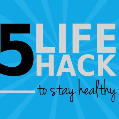 Top Health Hacks! Or not?