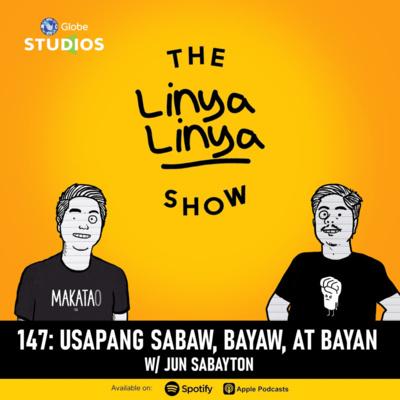147: Usapang Sabaw, Bayaw, at Bayan w/ Jun Sabayton
