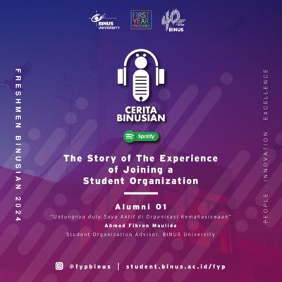 Balancing Organisasi Dan Kuliah Alumni 03 By Cerita Binusian A Podcast On Anchor