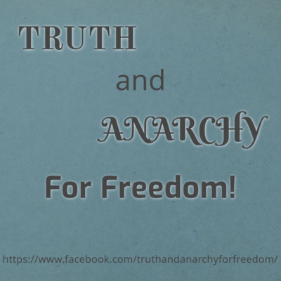 Truth and Anarchy For Freedom! trailer 01