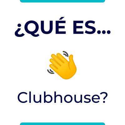 Todo sobre Clubhouse, la red del momento. by Somos Bloggers