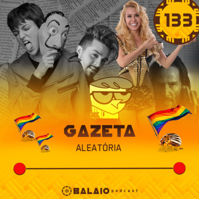 #133 - Gazeta Aleatória