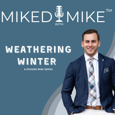 Miked with Mike