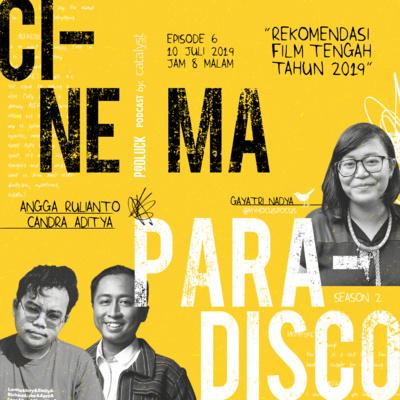 Cinema Paradisco Peranan Penting Film Dalam Fase Hidup Seseorang Feat Utari Intan By Podluck Podcast A Podcast On Anchor