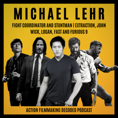Sam Hargrave On Extraction And His Most Dangerous Stunts Action Filmmaking Decoded By Action Filmmaking Decoded The Story Of Action Films A Podcast On Anchor