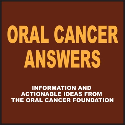 Oral Cancer Answers with Ross Kerr, DDS