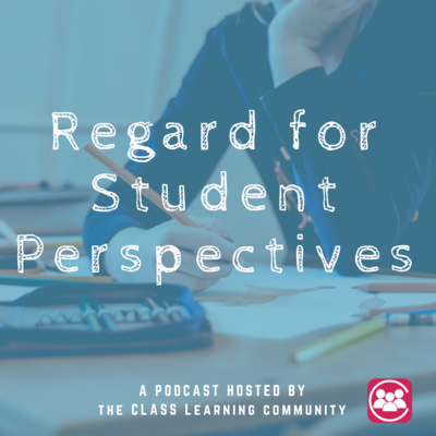 Regard for Student Perspectives