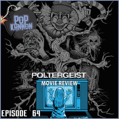 Episode 64 | Poltergeist (1982)