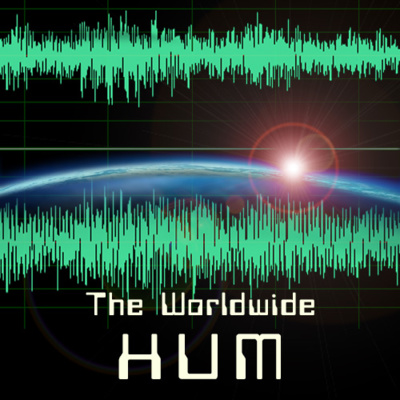 The Worldwide Hum